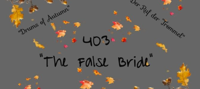 Review 403: The False Bride (Die falsche Braut)