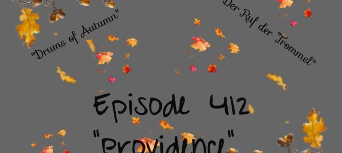 Episode 412: Providence